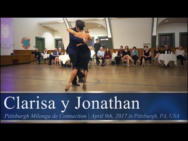 Clarisa Aragón y Jonathan Saavedra (4/4) - Qué importa @ Pittsburgh Milonga de Connection 2017.04.09