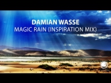 Damian Wasse - Magic Rain (Inspiration Mix) Teaser