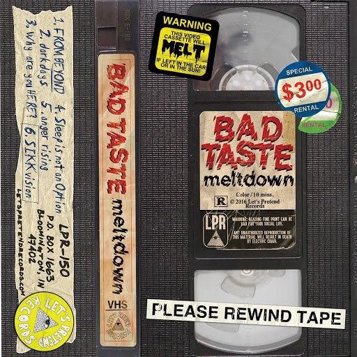 Bad Taste альбом Melt Down
