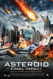 Астероид :Смертельный удар / Meteor Assault (2015)