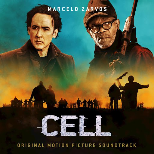 Marcelo Zarvos альбом Cell (Original Motion Picture Soundtrack)