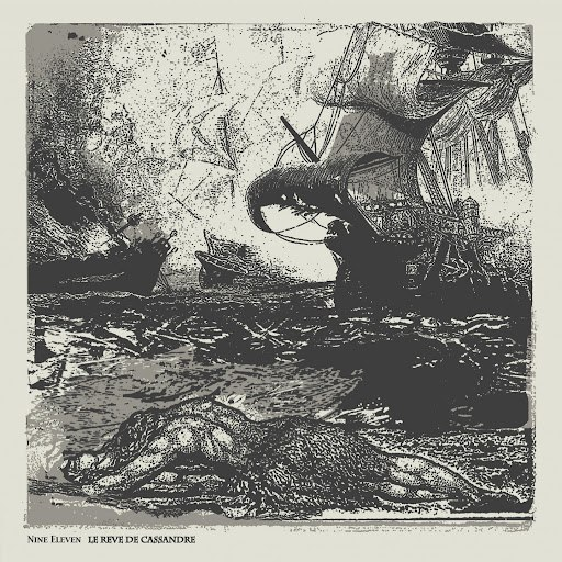 Nine Eleven альбом Le Rêve de Cassandre