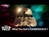 The Speed Freak - What The Hell Is Gabberdisco (Mix)