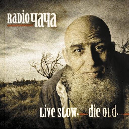 Radio Чача альбом Live Slow Die Old