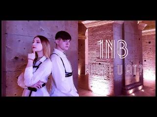 SELF  1NB  -  (Where U at) dance cover