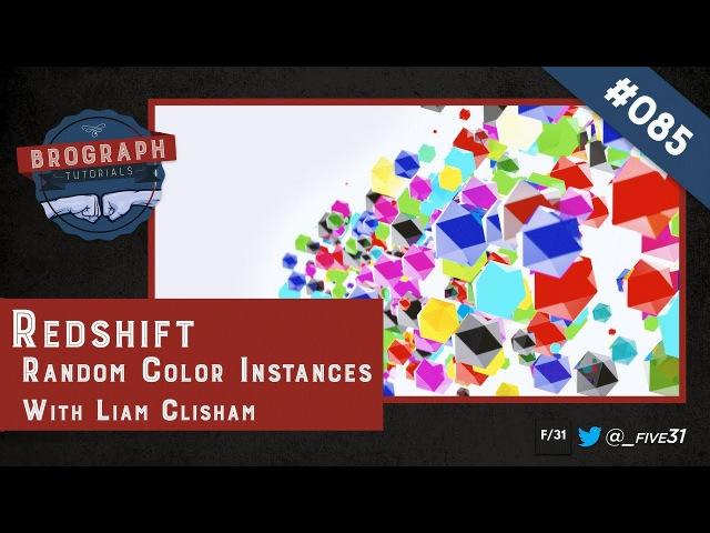 Brograph Tutorial 085 - Redshift for C4D Random Color Instances