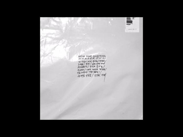 에픽하이 (Epik High) - 노땡큐 (Feat. MINO, 사이먼 도미닉, 더콰이엇) [WEVE DONE SOMETHING WONDERFUL]