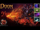 Dota 2 - Doom - Унизил в харде (Live) Patch 7.10