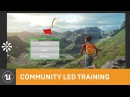 Creating a Dynamic UMG System | Community Led Training | Unreal Engine