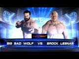 SBW SmackDown - Big Bad Wolf vs Brock Lesnar Final of SmackDown