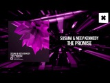Susana &amp Neev Kennedy - The Promise (Amsterdam Trance)
