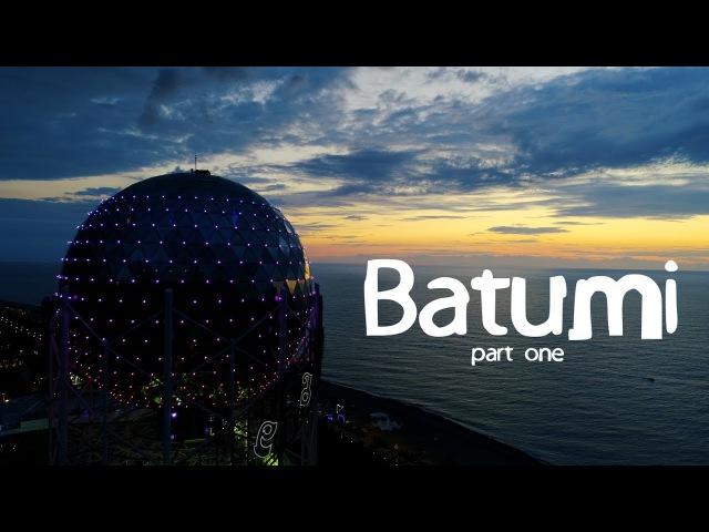Batumi - Батуми - ბათუმი - 4K باتومي Part 1