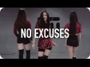 No Excuses - Meghan Trainor / Ara Cho Choreography
