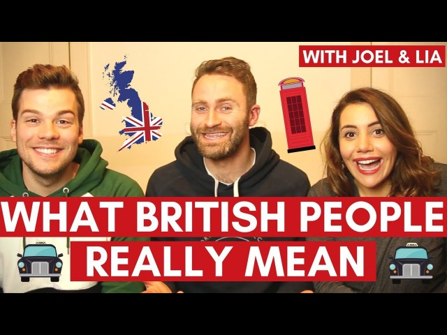 What British People REALLY MEAN with Joel Lia