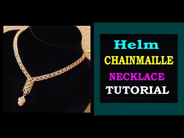 HOW TO MAKE HELM CHAINMAILLE NECKLACE EASY TUTORIAL