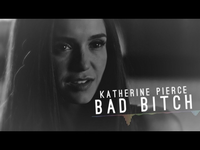 ►Katherine Pierce Bad Bitch 15K