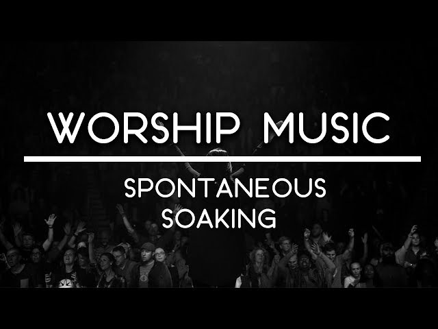 WORSHIP MUSIC || SPONTANEOUS WORSHIP || SOAKING WORSHIP || ANOINTED WORSHIP || POWERFUL WORSHIP