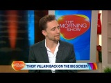 Tom Hiddleston on The Morning Show Oct 8, 2013