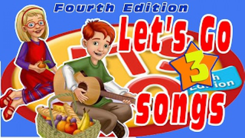Let's Go 3: All Songs - Trọn bộ bài hát Let's go 3 - 4th edition