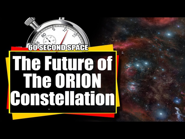 The Future Of The Orion Constellation - 450,000 years from now!