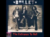 Bullet UK, Hard Rock 1970 Entrance To Hell