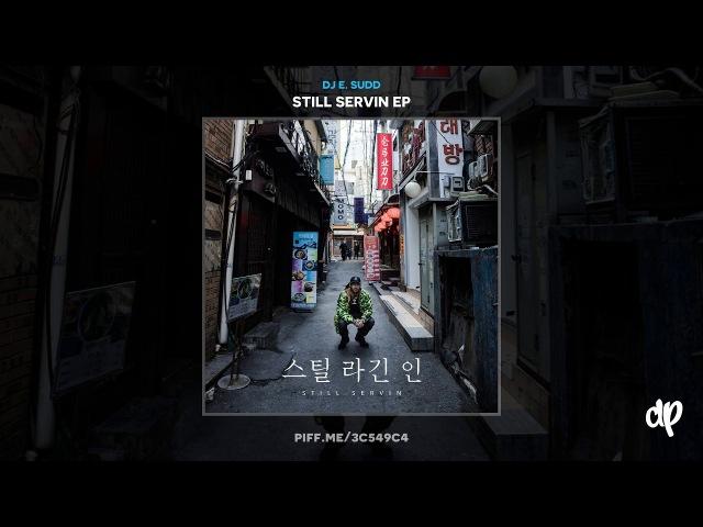 DJ E. Sudd - Sequence, Da Baby and Deniro Farrar- Literally [Still Servin]