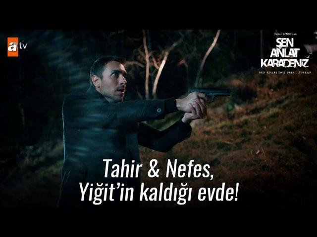 """Sen Anlat Karadeniz on Instagram """"Tahir Nefes, Yiğit'in kaldığı evde! . TekNefes SenAnlatKaradeniz @sinegrafofficial @atvturkiye"""""""