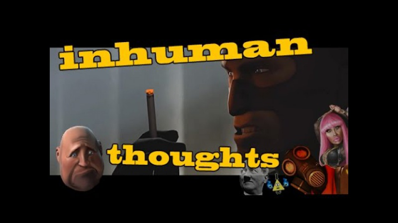 [YTP] Inhuman Thoughts