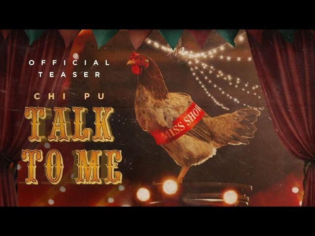 Chi Pu TALK TO ME Có Nên Dừng Lại MV Teaser 치푸