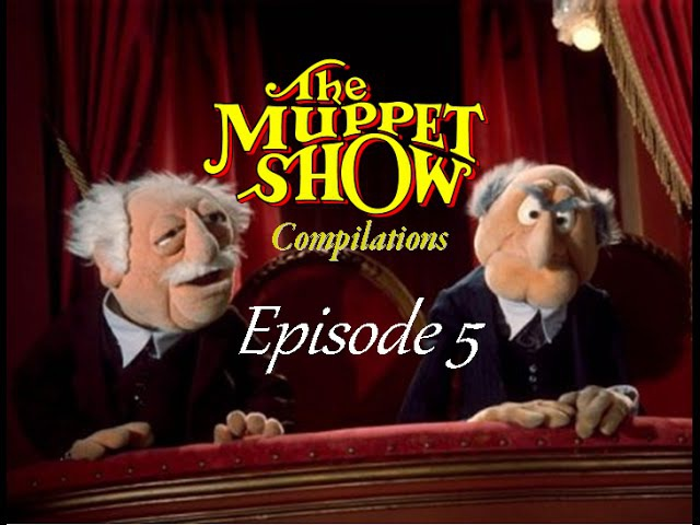 The Muppet Show Compilations - Episode 5 Statler and Waldorfs comments (Season 1)