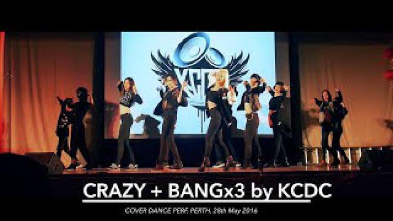 4minute's CRAZY   Big Bang's BANG BANG BANG dance cover performance [KCDC]