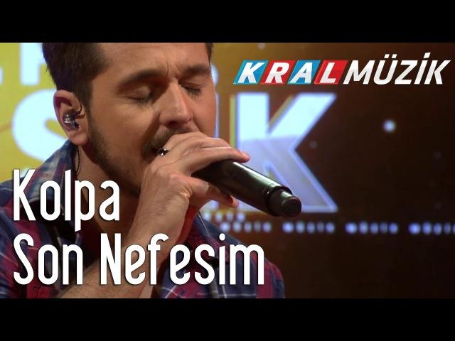 Kolpa - Son Nefesim (Akustik)