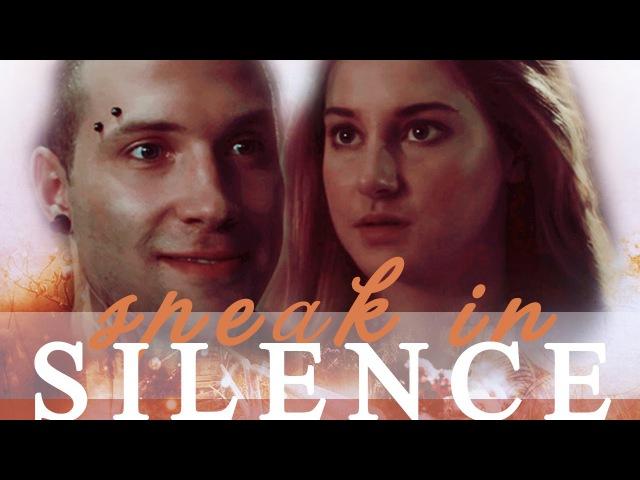 Tris Eric || Speak In Silence [AU]