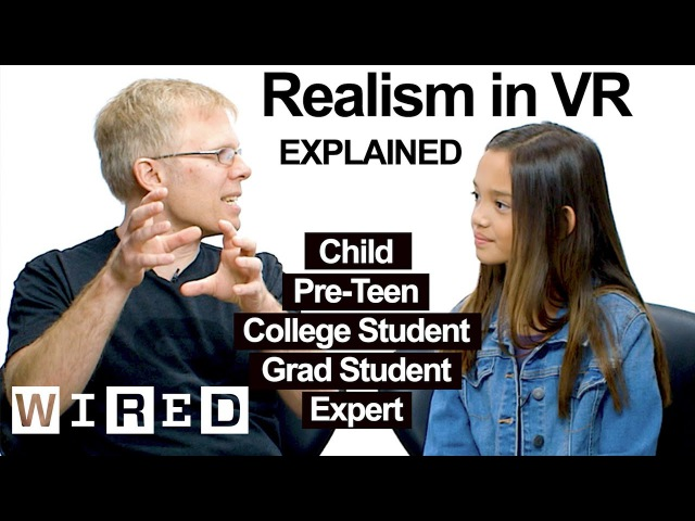 Virtual Reality Engineer Explains One Concept in 5 Levels of Difficulty | WIRED