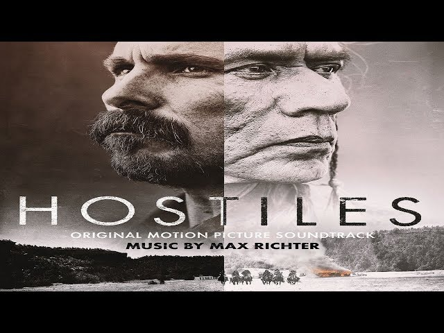 Max Richter - Never Goodbye (Hostiles Soundtrack) ᴴᴰ