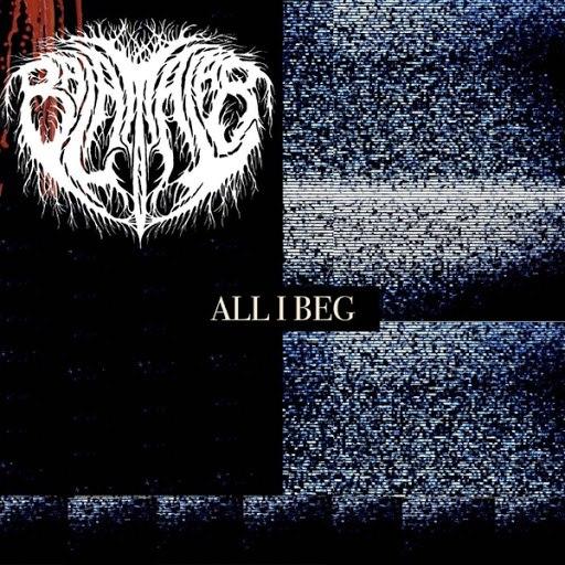 Balam Acab альбом All I Beg