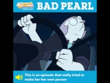 This week, the writers of Steven Universe discuss Pearl's past, car chases, and... MYSTERY GIRL