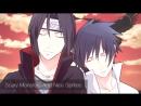 Naruto 「AMV」 Sasuke and Itachi Monstersᴴᴰ