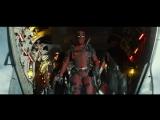 Deadpool 2 - The Trailer / Дэдпул 2