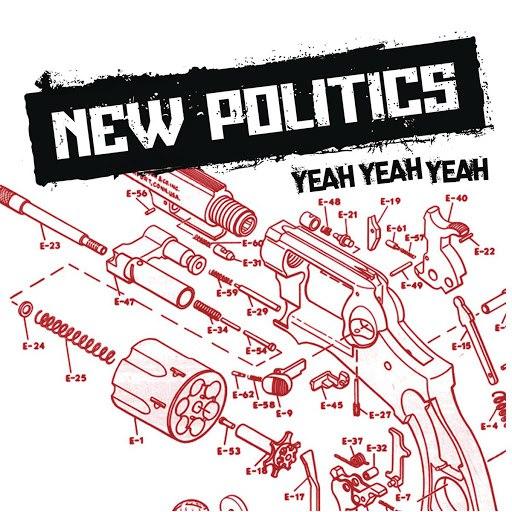 New Politics альбом Yeah Yeah Yeah