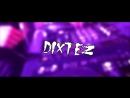 MC Dixtez - Promo