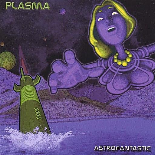 Plasma альбом Astrofantastic