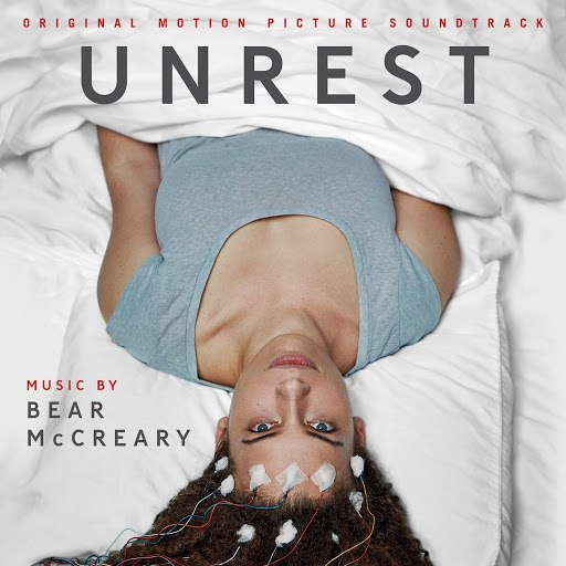 Bear McCreary альбом Unrest (Original Motion Picture Soundtrack)
