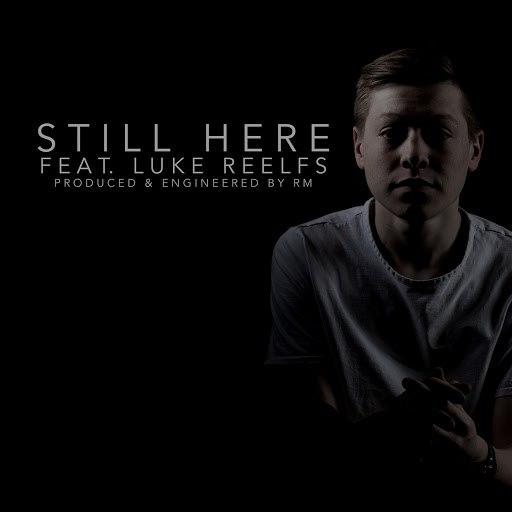 RM альбом Still Here (feat. Luke Reelfs)