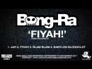 Bong-Ra 'Fiyah!' (Kriss7)