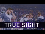 True Sight — финал The International 2017