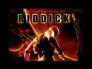 Хроники Риддика (2004) [The Chronicles of Riddick]