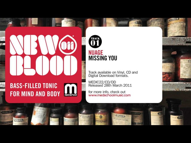 Nuage - Missing You - New Blood 011 - Med School