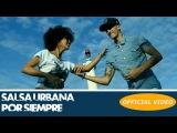SALSA URBANA - POR SIEMPRE - (SALSA 2018 - SALSA CUBANA)