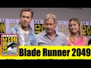 BLADE RUNNER 2049 | Comic Con 2017 Full Panel and News, (Harrison Ford, Ryan Gosling, Ana De Armas)